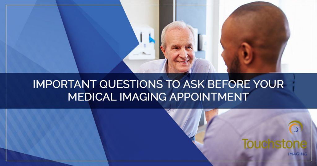 Important Questions to Ask Before Your Medical Imaging Appointment