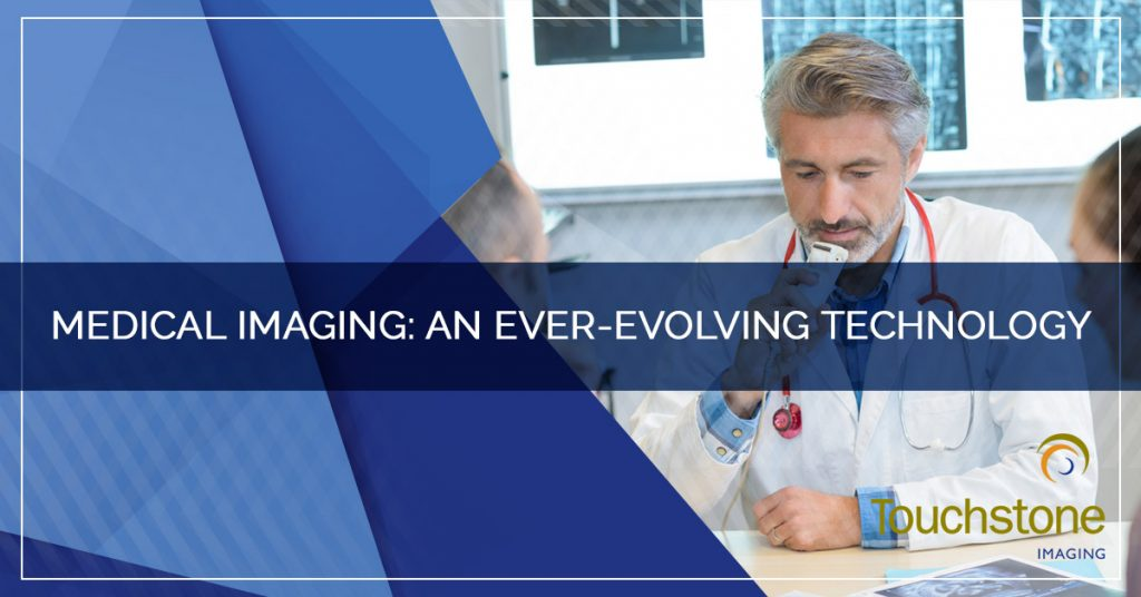 Medical Imaging: An Ever-Evolving Technology