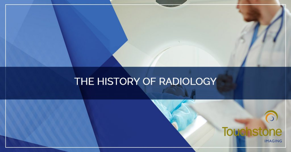 The History of Radiology