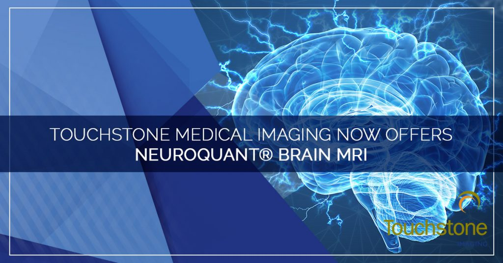Touchstone Medical Imaging Now Offers NeuroQuant® Brain MRI